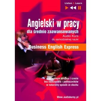 """Angielski w pracy dla średnio zaawansowanych """"Business English Express"""""""