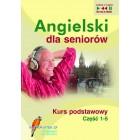 Angielski dla seniorów. Kurs podstawowy Pakiet mp3 części 1 - 5