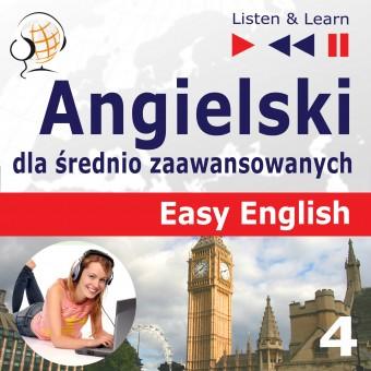 Angielski Easy English – Listen & Learn: Część 4. Czas wolny (5 tematów konwersacyjnych na poziomie od A2 do B2)