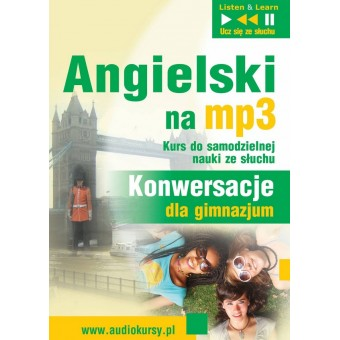 "Angielski na mp3 ""Konwersacje dla gimnazjum"""