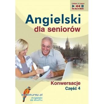 Angielski dla seniorów. Konwersacje część 4