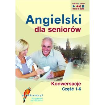 Angielski dla seniorów. Konwersacje Pakiet mp3 części 1-6