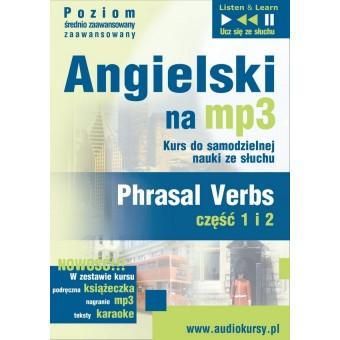 """Angielski na mp3 """"Phrasal verbs"""" - część 1 i 2"""