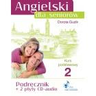 Angielski dla seniorów. Kurs podstawowy 2. Podręcznik + 2 Płyty CD-audio