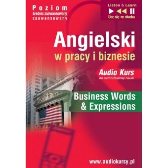 """Angielski w pracy i biznesie """"Business Words & Expressions"""""""