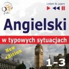 Angielski w typowych sytuacjach. New Edition. A Month in Brighton + Holiday Travels + Business English: (47 tematów na poziomie B1-B2)