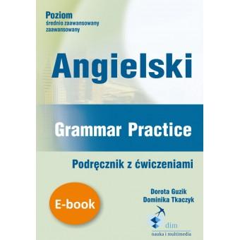 Angielski. Grammar Practice Podręcznik z ćwiczeniami (e-book)