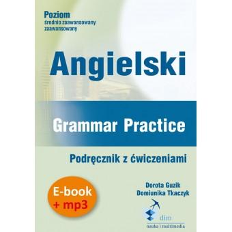 Angielski. Grammar Practice. Podręcznik z ćwiczeniami (e-book + mp3)