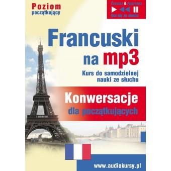 """Francuski na mp3 """"Konwersacje dla początkujących"""""""