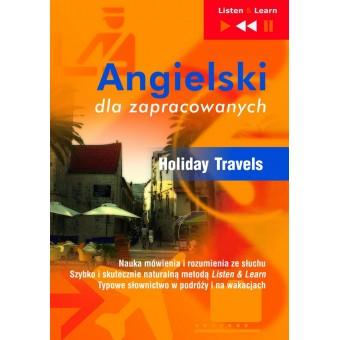 """Angielski dla zapracowanych """"Holiday Travels"""""""