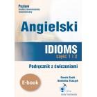 Angielski. Idioms. Część 1 i 2. Podręcznik z ćwiczeniami (e-book)