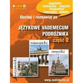 Językowe Vademecum Podróżnika część 2 - Hiszpański, Niemiecki, Rosyjski