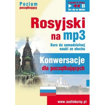 """Rosyjski na mp3 """"Konwersacje dla początkujących"""""""