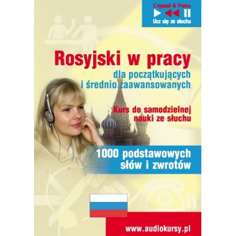 """Rosyjski w pracy """"1000 podstawowych słów i zwrotów"""""""